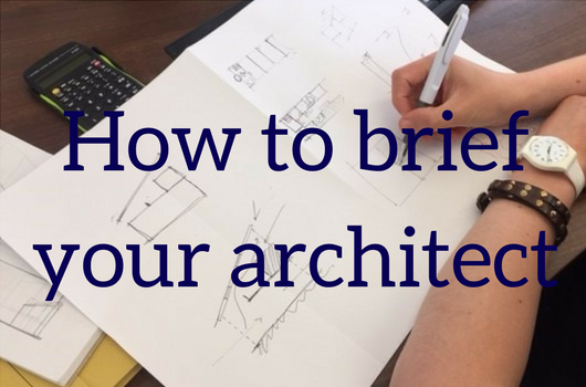 How to brief your architect